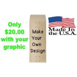 Custom $20.00 skateboard